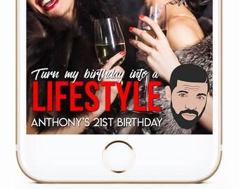 Drake Birthday Geofilter, Drake Party, Birthday Geofilter, 21st Birthday Geofilter, Birthday Snapchat Filter, 30th Birthday Geofilter