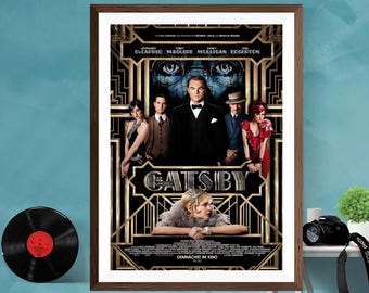 The Great Gatsby Movie Film Print Poster  , Leonardo DiCaprio , Tobey Maguire , Matt / Silk  /Canvas,  A4 , A3 , A2