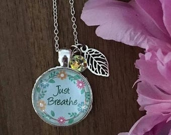 Just Breathe - Pendant Necklace