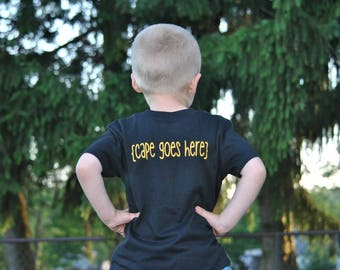 Cape Goes Here Super Hero Shirt - Toddler Hero Shirt - Favorite Super Hero Shirt - Cape Shirt - Super Hero Cape Shirt - Boys Clothing