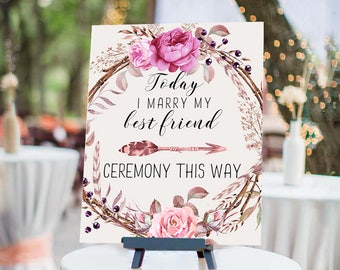 Wedding Ceremony This Way Sign Blush Pink Floral Boho Digital Wedding Reception Sign Wedding Poster Today I Marry My Best Friend WS-017