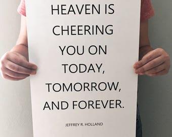 Heaven is cheering you on Elder Holland instant download