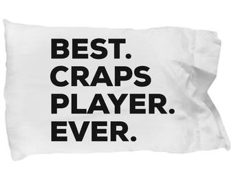 Craps Player Pillow Case, Gifts For Craps Player, Best Craps Player Ever, Craps Player Pillowcase, Christmas Present, Craps Player Gift