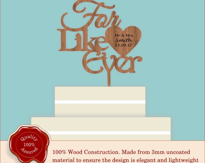 For Like Ever - Wooden Personalised Cake Topper. Vintage Weddings, Rustic Cake Topper, Wood, Earthy,