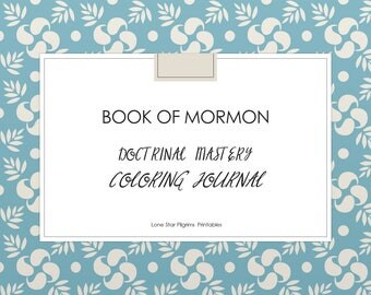 Doctrinal Mastery Book of Mormon Coloring Journal; LDS Seminary; 54 pages Printable