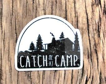 Catch Me at Camp Sticker
