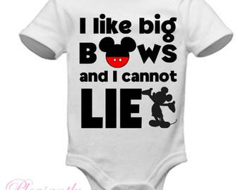 "Disney - ""I like big BOWS and I cannot LIE"" - Mickey Mouse Onesie, shirt, hoodie, bag, tank"