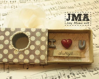 Matchbox Art- I love you / Diorama / OOAK