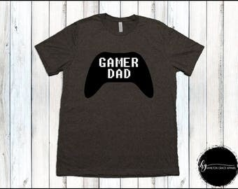 Gamer Dad Shirt Dad Gamer Shirt Gaming Dad Shirt Funny Dad Shirt Father's Day Gift Video Game Shirt Gift for Dad Father's Day Gamer Shirt