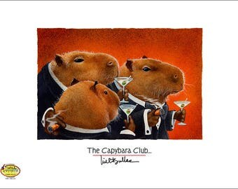 """Will Bullas small art print """"the Capybara Club..."""" hand-signed by the artist from his Studio / gifts / animals / drinking / cocktails"""