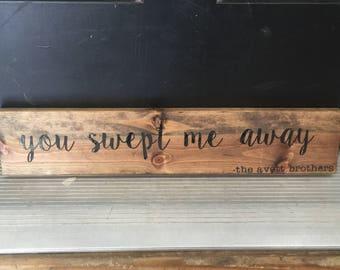 The Avett Brother's lyrics wood sign
