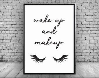 Wake up and Makeup;Beauty;Wall Print;Home Decor;Gift;A4;Makeup;Eyelashes;Poster;Art