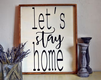 Lets stay Home Wooden Wall Decor