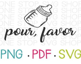 Pour Favor, Funny Baby Onesie, Bottle Clip Art, Silhouette File, Cricut File, Baby Shower Gift, Gift for Baby, Daddy Baby Set, Funny Decal