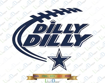 Dallas Cowboys SVG Dilly Dilly Dallas Cowboys star svg Cowboys dxf Dilly Dilly Cowboys shirt logo svg eps dxf png cut files cameo cricut