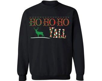 Ho Ho Ho Yall Sweatshirt Ugly Christmas sweater Christmas sweater xmas gifts Christmas sweatshirt for men for women Christmas sweatshirt