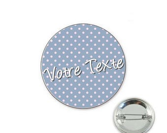 Polka dot blue personalized - 32mm Badge button