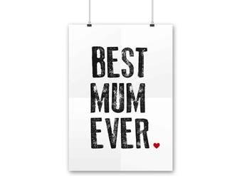 "Poster ""Best Mum Ever"""