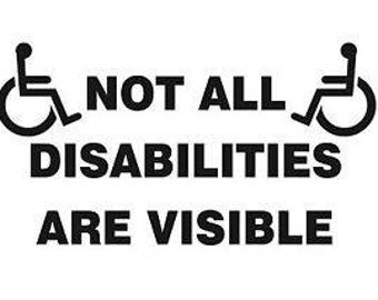 Not all disabilities decal