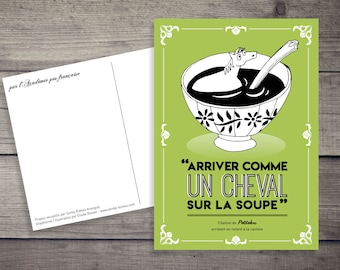 "Humorous postcard ""Come as a horse on the soup"""