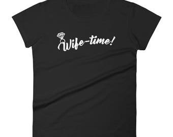 Bachelorette bridal party shower t-shirt Wife time