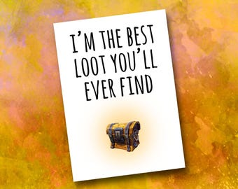 Fortnite Valentine's Day Card - Funny Boyfriend Loot Crate Chest Gamer Gaming Girlfriend Xbox Ps4 Playstation