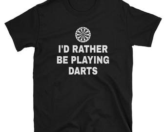 I'd Rather Be Playing Darts Short-Sleeve T-Shirt
