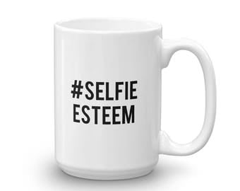 Selfie Esteem Coffee Mug
