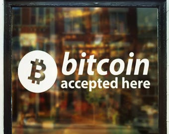 Bitcoin Accepted Here Decal
