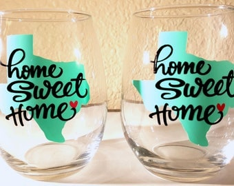 2 Pack Home Sweet Home Texas Or Any Of The 50 States Customized With Heart For City Stemless Wine Glasses