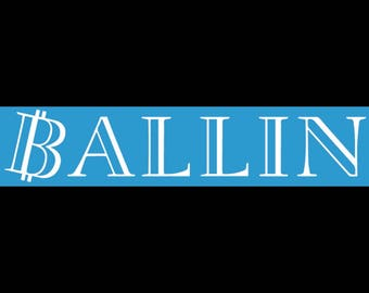 Ballin decal