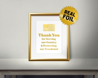 Thank you for serving our country & protect our freedome, Real gold foil Print, Veterans Day, General Life Quotes, Gold Wall Art, Home Decor