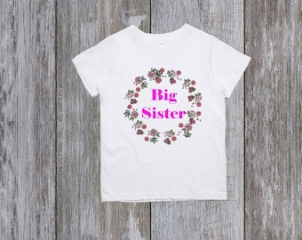 Big sister shirt Big Sister Announcement Floral Big Sister Shirt Big Sister Top Promoted To Big Sister New Big Sister Big Sister Gift