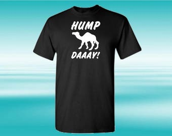 Hump Day T Shirt, Guess What Day it Is?!