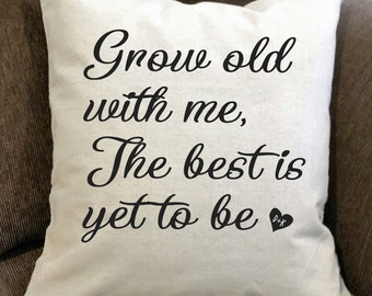 "Personalized Pillow-""Grow Old With Me"", throw pillow, cushion, farmhous decor, rustic decor, home frunishings, monogrammed pillow"