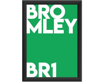 Bromley Typography BR1 - Giclée Art Print - South London Poster