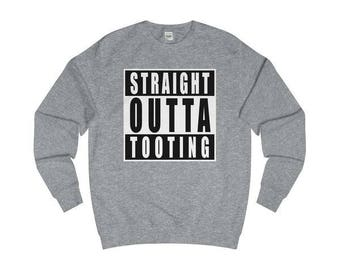 Straight Outta Tooting T-Shirts/Sweaters/Hoodies