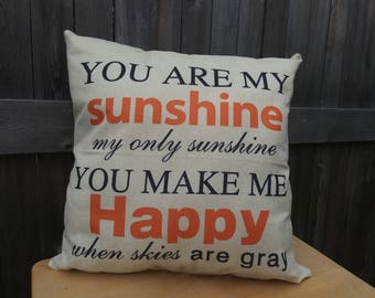 """Handmade Burlap Style Throw Couch Pillow Sweet Quotes """"You are my sunshine my only sunshine"""""""