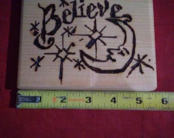 Wood burning Believe Sign