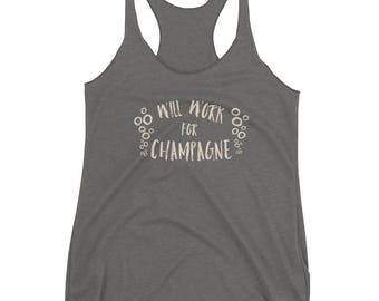 Will Work for Champagne Women's Racerback Tank