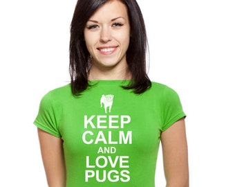 Keep Clam And Love Pugs - Dog Cat Elephant giraffe zoo bird mammal snake pets bear horse