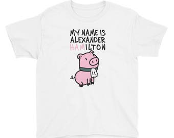 My Name Is Alexander Hamilton Youth Tee
