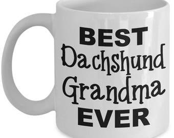 Daschund Mug - Best Dachshund Grandma - Cute Dachshund Mug for Dachshund Lovers