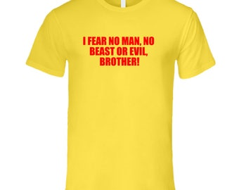 Fear No Man T Shirt