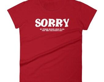Sorry Tshirt Women's short sleeve t-shirt