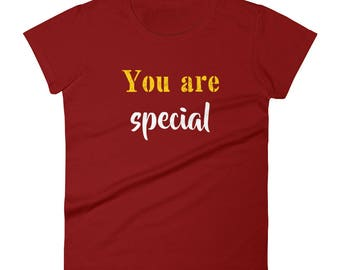 You_are_special Tshirt Women's short sleeve t-shirt