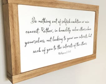 "7.5""X12"" Do Nothing Out Of Selfish Ambition Phillipians 2:3-4 Wood Framed Sign"