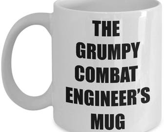 Grumpy Combat Engineer Mug - Coffee Cup Gift Present for Combat Engineers