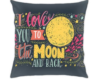 I love you to the moon and back pillow cover