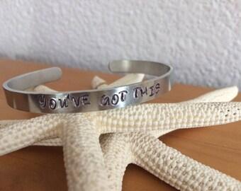 You've Got This - Inspirational Cuff Bracelet
